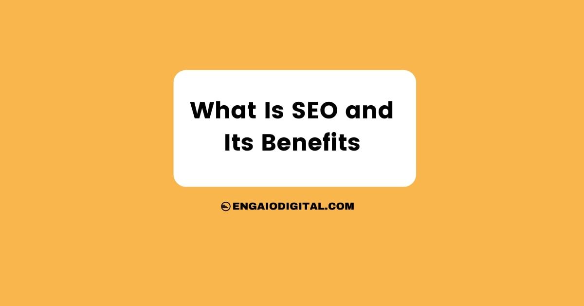 What Is SEO and Its Benefits Thumbnail