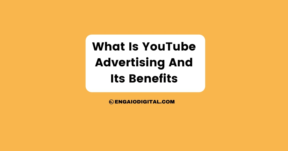 What Is YouTube Advertising And Its Benefits Thumbnail