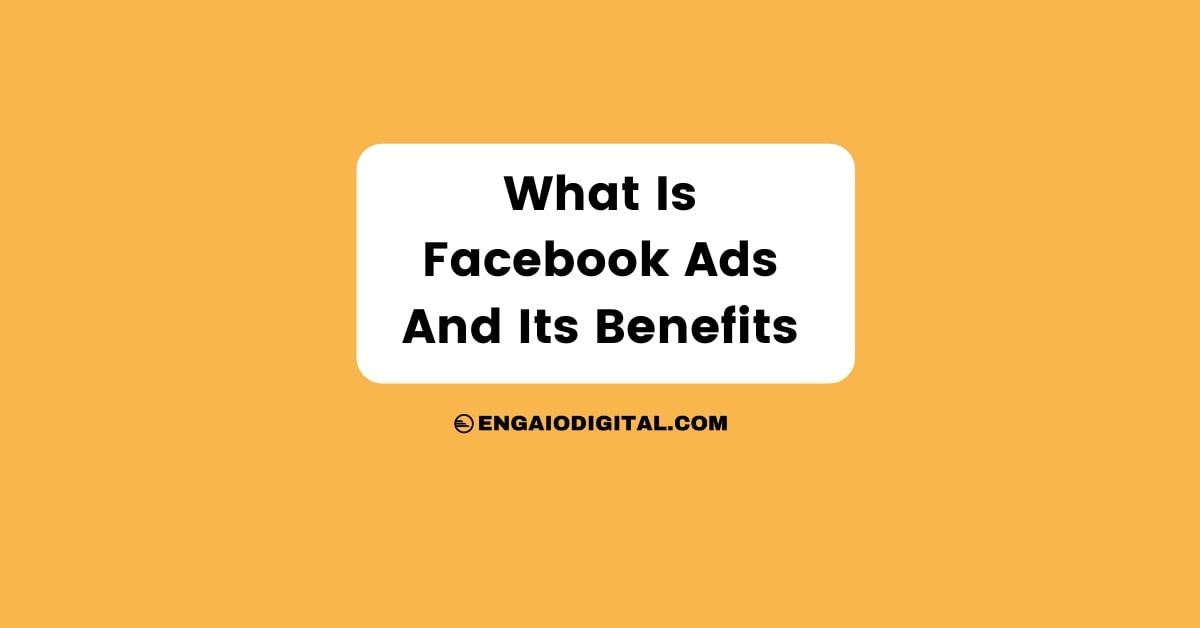 What is Facebook Ads and Its Benefits Thumbnail