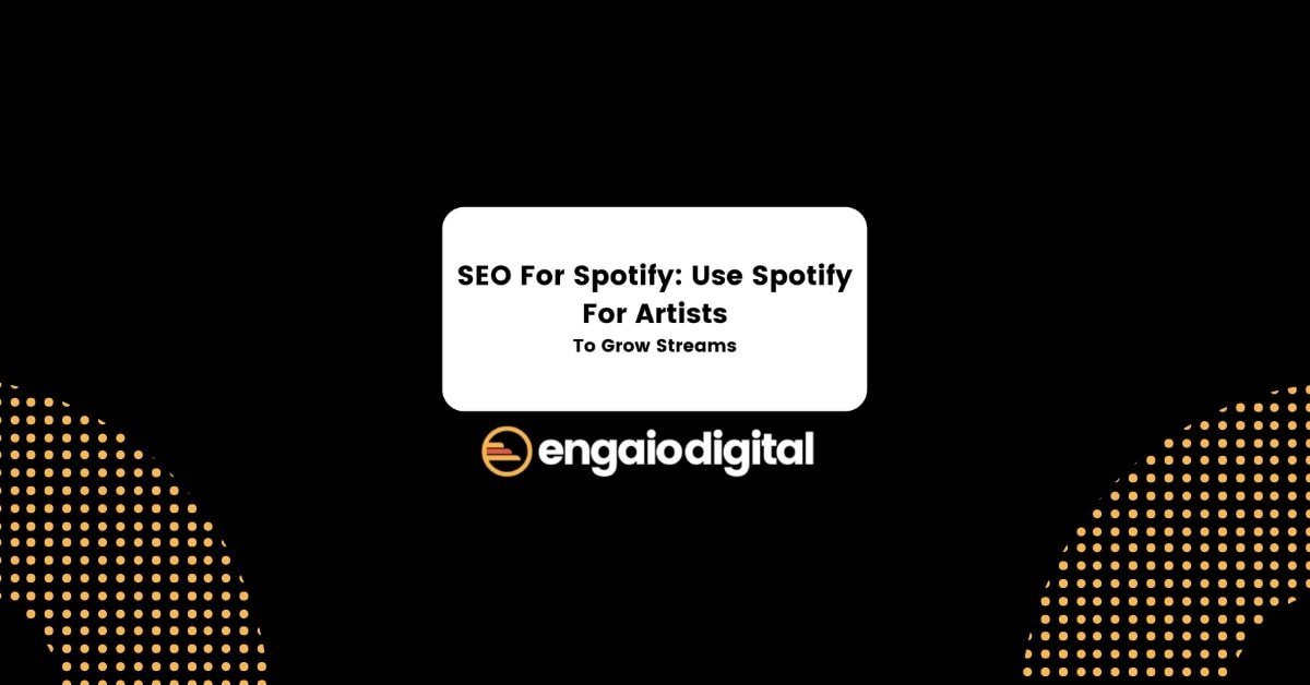SEO For Spotify Use Spotify For Artists To Grow Streams