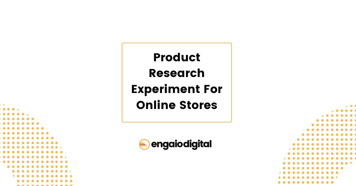 Product Research Experiment For Online Stores