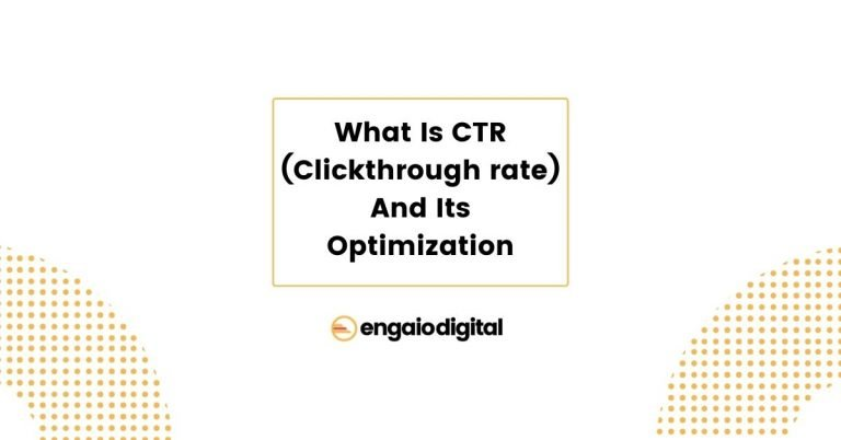 What Is CTR (Clickthrough rate) And Its Optimization