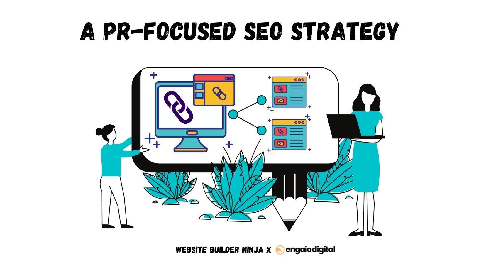 A PR-Focused SEO Strategy